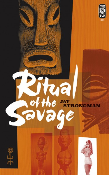 Ritual of the Savage